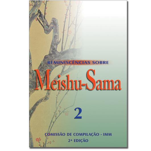 Reminiscências Sobre Meishu-Sama - Volume 2