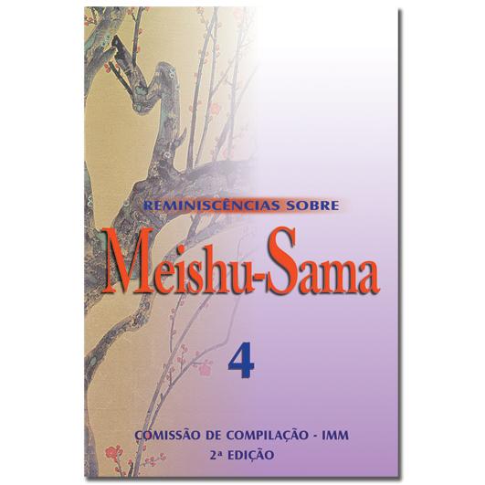 Reminiscências Sobre Meishu-Sama - Volume 4