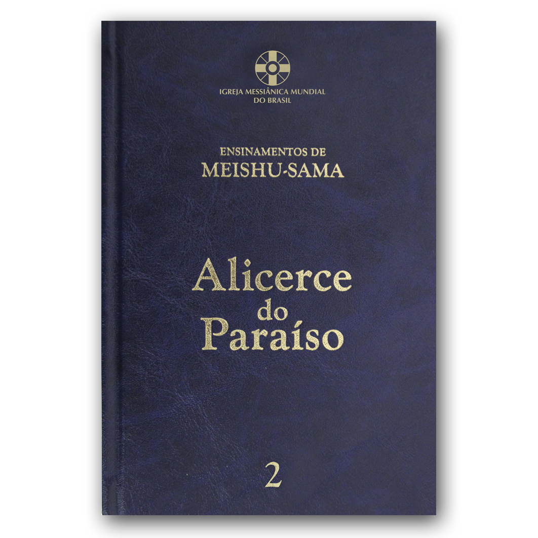 Alicerce do Paraíso - Volume 2 - 6ª edição revisada e ampliada