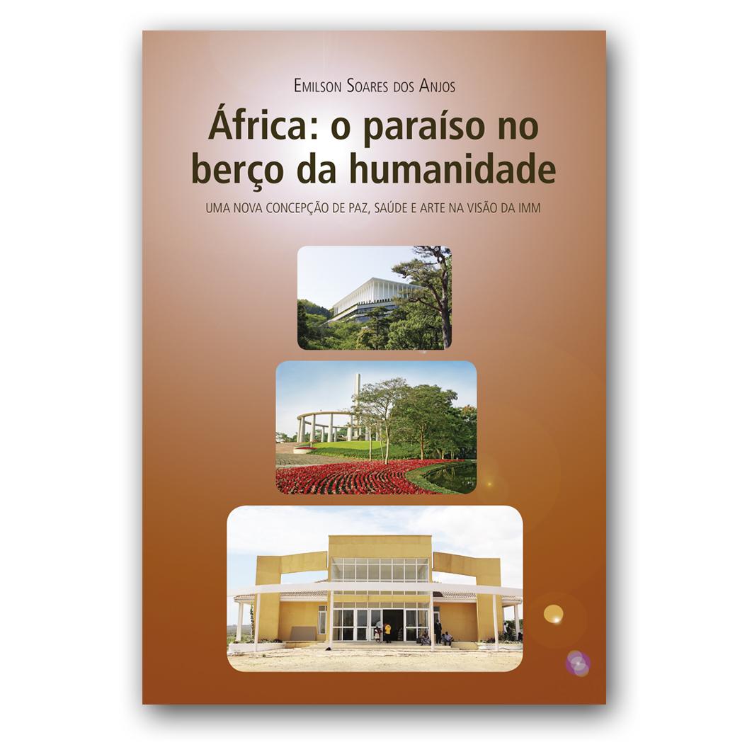 Africa: O Paraíso no Berço da Humanidade