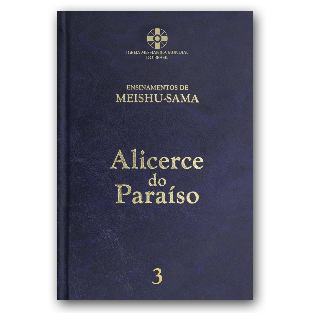 Alicerce do Paraíso - Volume 3 - 6ª edição revisada e ampliada
