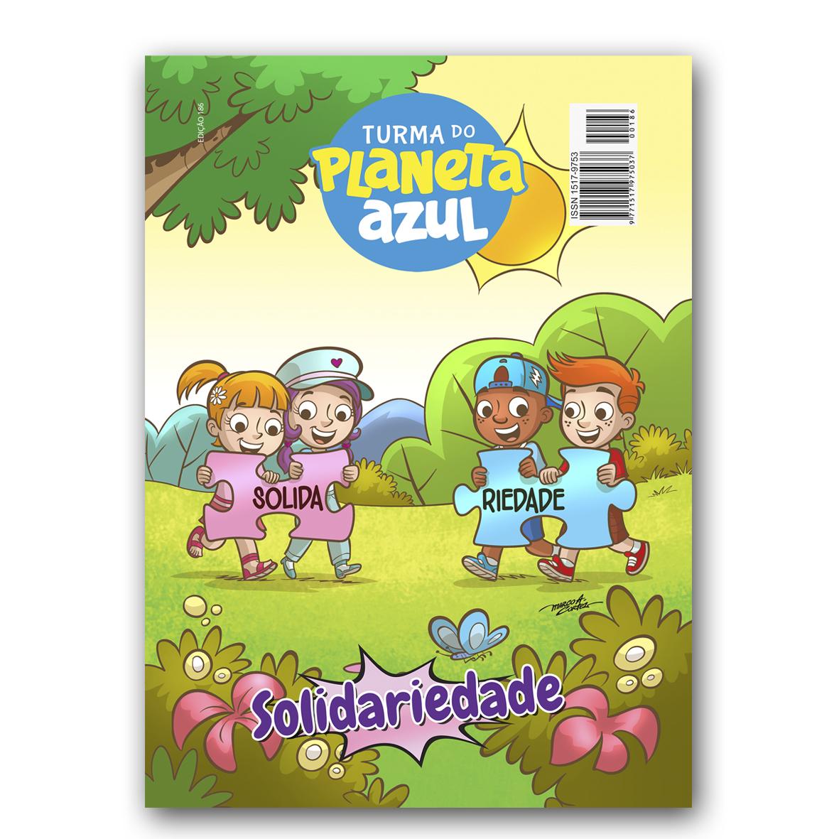 Revista Turma Planeta Azul - Ed 186 Solidariedade