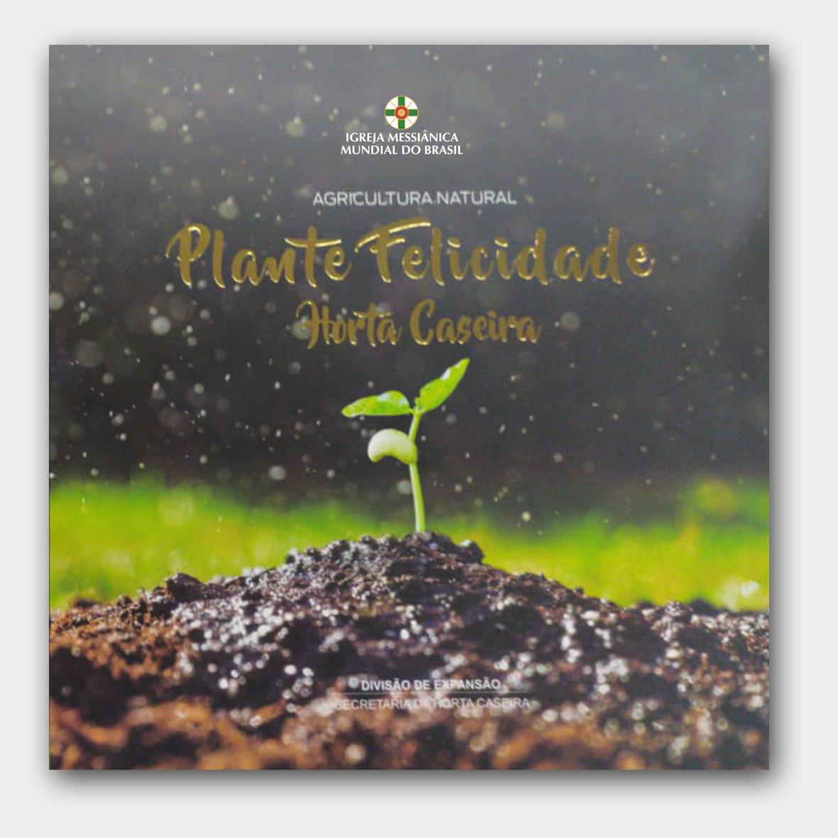 Plante Felicidade Horta caseira