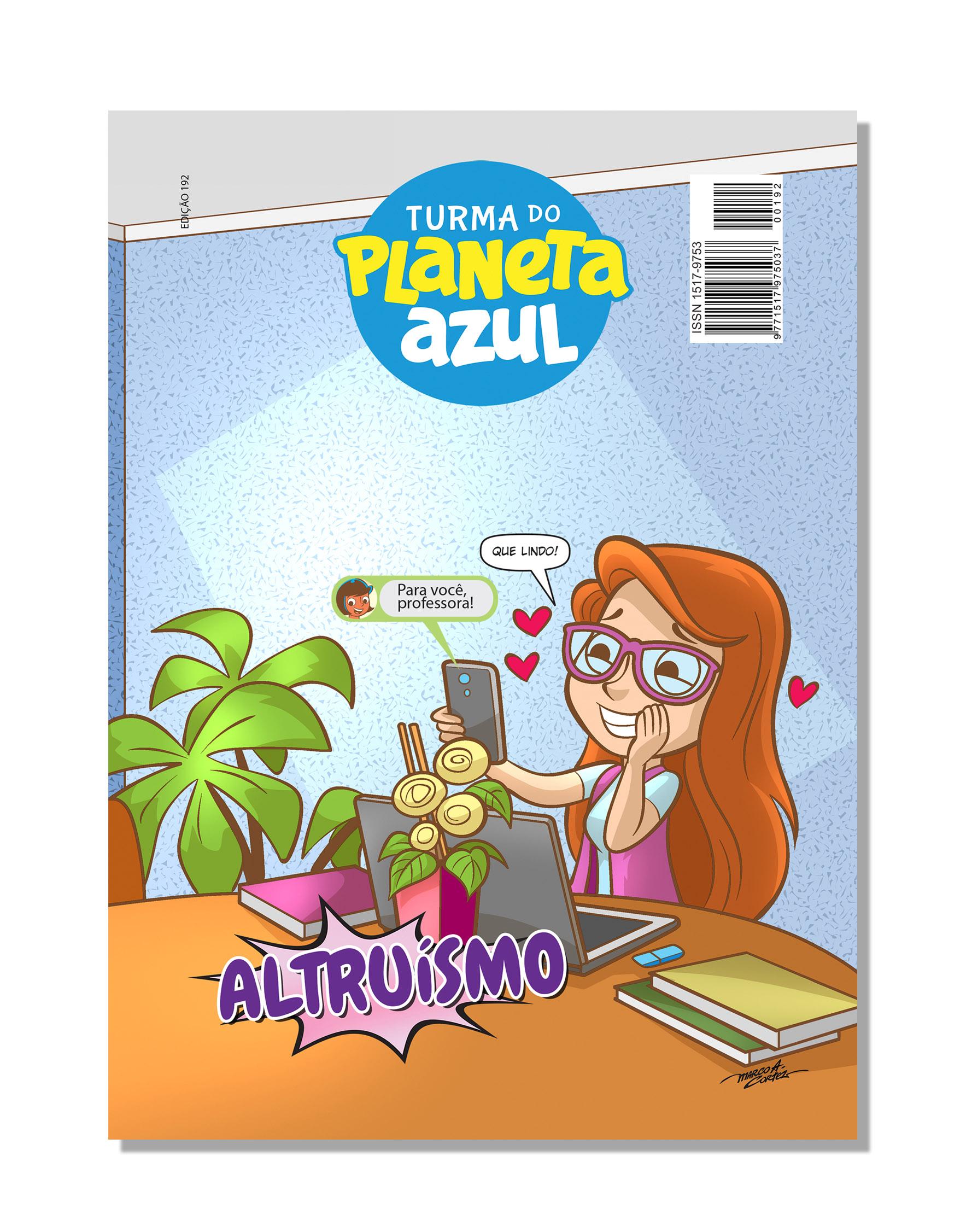 Revista Turma Planeta Azul - Ed 192 Altruismo