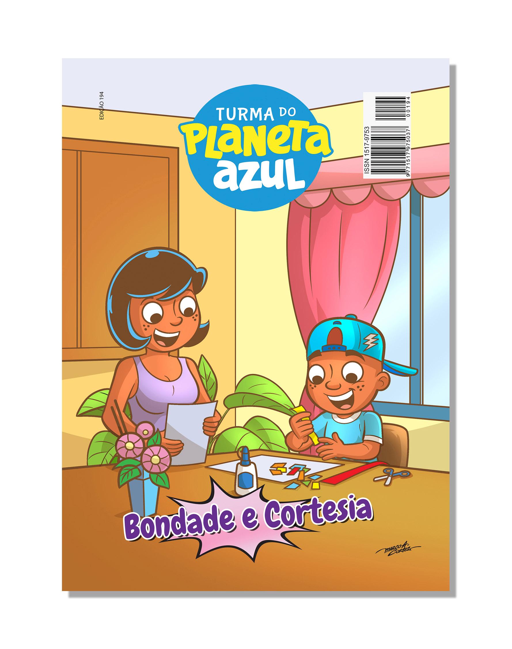Revista Turma Planeta Azul - Ed 194 Bondade e Cortesia